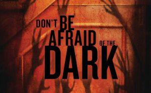 Dont-Be-Afraid-Of-The-Dark1